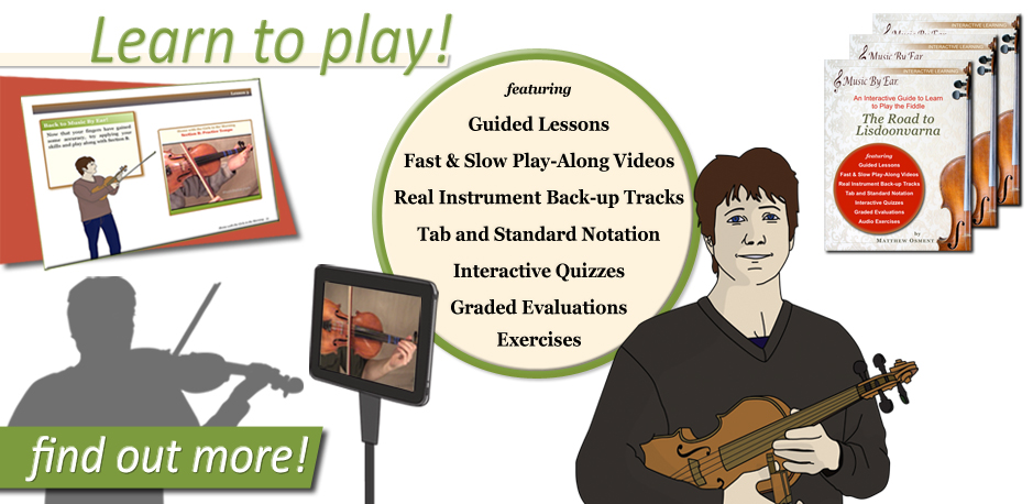 Learn to Play the Fiddle - guided lessons- fast and slow play along videos - back-up tracks - tab and standard notation - interactive quizzes - graded evaluation  - exercises